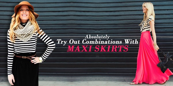 Absolutely Try Out Combinations With Maxi Skirts For Women