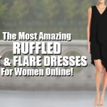 The Most Amazing Ruffled Fit & Flare Dresses For Women Online!
