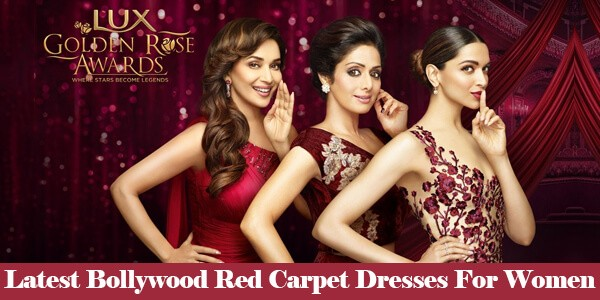Lux Golden Rose Awards: Latest Bollywood Red Carpet Dresses For Women