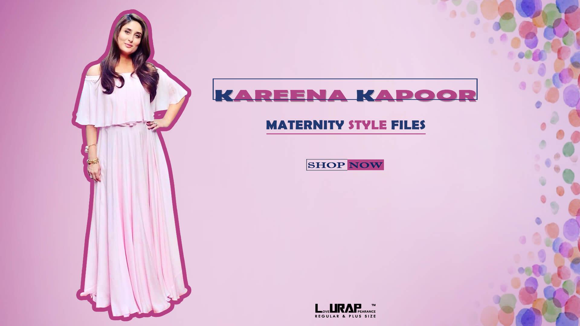 Kareena Kapoor Maternity Dresses