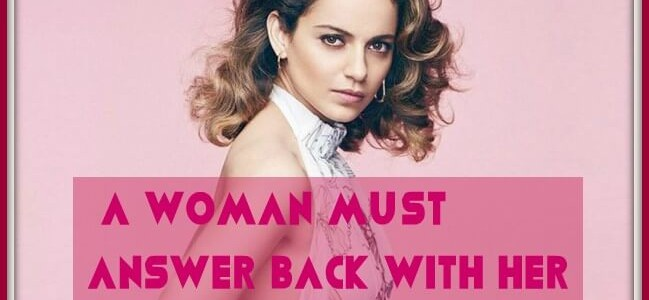 These Savage Confessions By Her Are The Proof Why Kangana Is Not Just The Queen Of Controversies, But Also The Queen Of Sass!